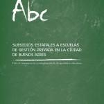 Subsidios Estatales a Escuelas de Gestión Privada en la Ciudad de Buenos Aires