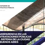 INFORME | Transparencia en las contrataciones públicas del sistema de la Ciudad de Buenos Aires