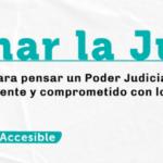 Una discusión abierta e integral para la reforma del Poder Judicial